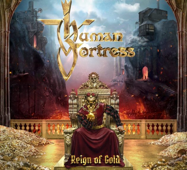 Metal-Review: HUMAN FORTRESS – REIGN OF GOLD