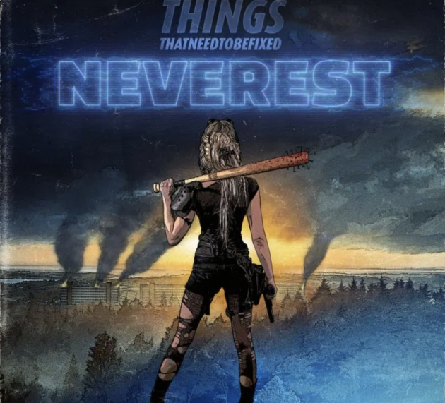 Metal-Review: THINGS THAT NEED TO BE FIXED – NEVEREST