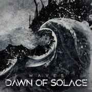 Metal-Review: Review: Dawn Of Solace – Waves