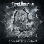 Metal-Review: FIRSTBOURNE – PICK UP THE TORCH