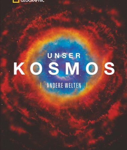 Unser Kosmos – Andere Welten