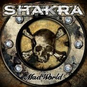 Hardrock-Review: Shakra – Mad World