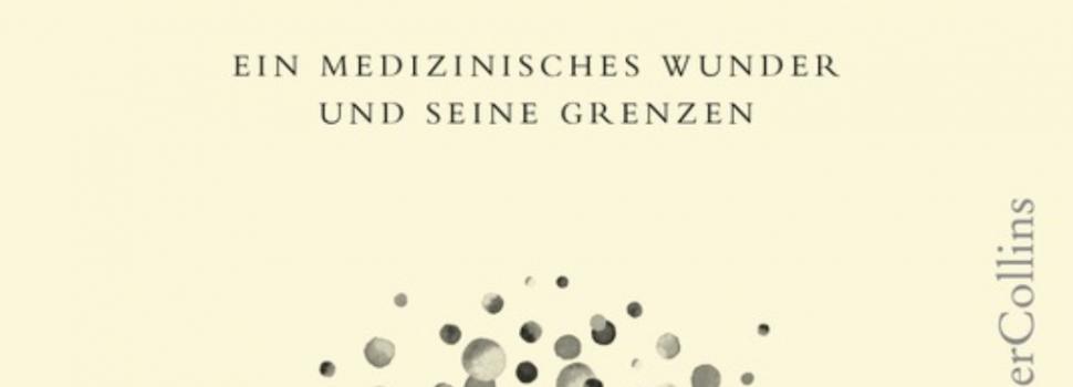 Rezension: Starke Abwehr – Unser Immunsystem– ein medizinisches Wunder und seine Grenzen von Matt Richtel – Teil 3