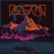 Metal-Review: Disastroid – Mortal Fools