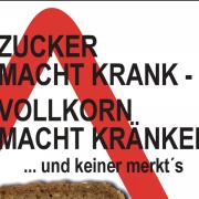 Buchrezension: Klaus Wührer – Zucker macht krank –  Vollkorn macht kränker  … und keiner merkt´s
