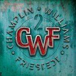 "CHAMPLIN WILLIAMS FRIESTEDT – ""II"""
