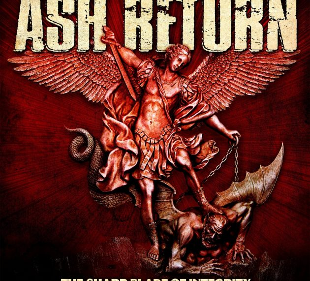 Metal-Review: ASH RETURN – THE SHARP BLADE OF INTEGRITY