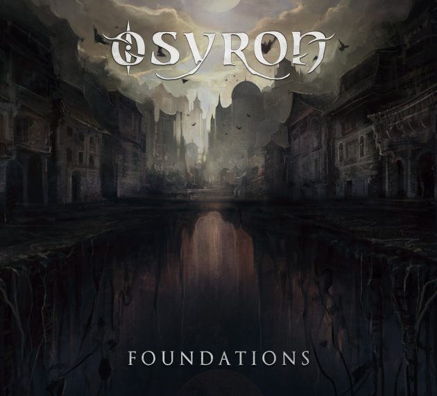 Metal-Review: OSYRON – Foundations