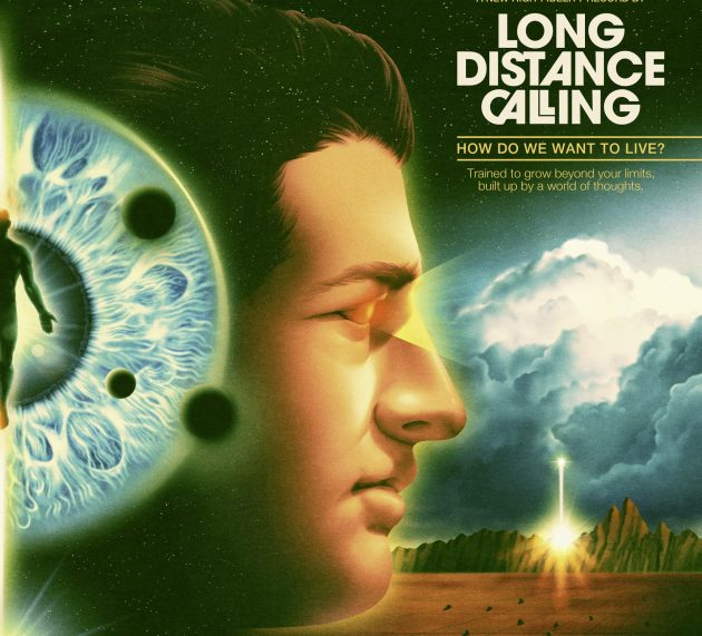 Metal-Review: LONG DISTANCE CALLING – HOW DO YOU WANT TO LIVE?