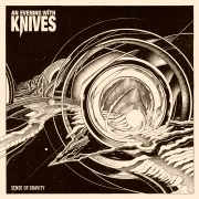 Metal-Review: An Evening With Knives – A Sense Of Gravity