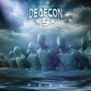 DEAFCON5 – F.E.E.L.