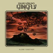Prog-Rock-Review: Rikard Sjöblom's Gungfly – Alone Together