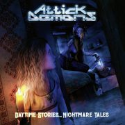 ATTICK DEMONS – Daytime Stories, Nightmare Tales