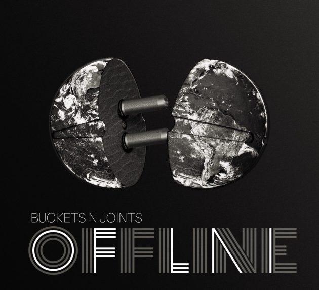 Alternative Rock-Review: BUCKETS N JOINTS – OFFLINE