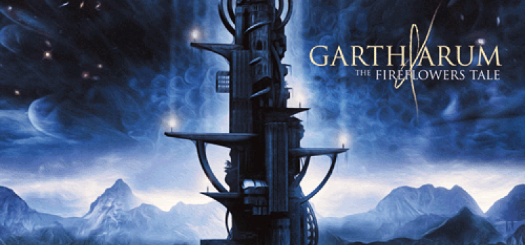 Garth Arum – The Fireflowers Tale