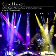 Steve Hacket – Selling England By The Pound & Spectral Mornings: Live At Hammersmith