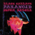 BLACK SABBATH feiern ihr 50-jähriges Jubiläum mit einer remasterten Version ihres Kult-Albums PARANOID
