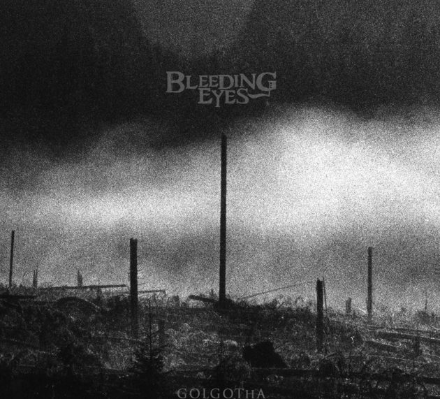 Metal-Review: BLEEDING EYES – GOLGOTHA