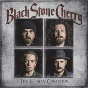 Black Stone Cherry – The Human Condition