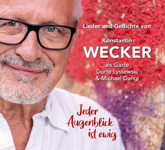 Jeder Augenblick ist ewig – Lieder und Gedichte von Konstantin Wecker mit Dörte Lyssewski und Michael Dangl