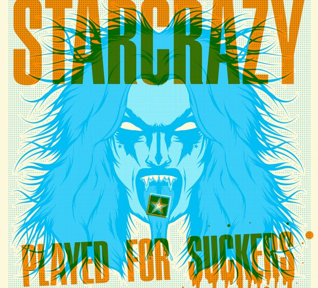 Starcrazy – Played for Suckers