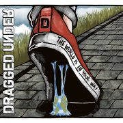 "Dragged Under – Deluxe-Version des Debütalbums ""The World Is In Your Way"" mit zwei Bonustracks"