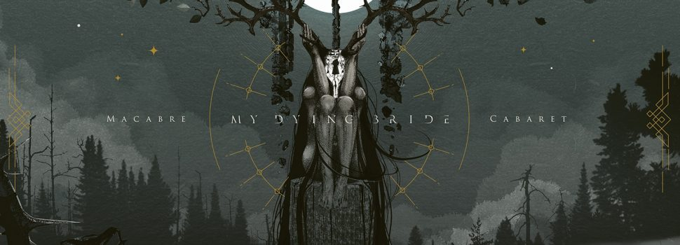 Metal-Review: My Dying Bride – Macabre Cabaret