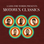 A Loss For Words – Motown Classics