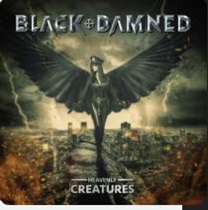 BLACK & DAMNED – Heavenly Creatures