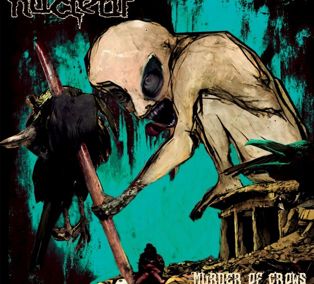 NUCLEAR – The Murder of Crows