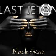 Last Jeton – Black Swan