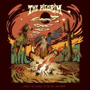 THE PILGRIM – From The Earth To The Sky And Back
