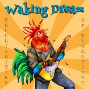 Waking Dream – Peculiarities of Evolution