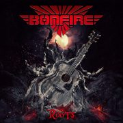 BONFIRE – Roots (Almost Unplugged)