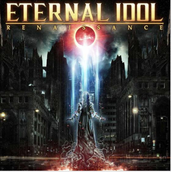 Eternal Idol – Renaissance