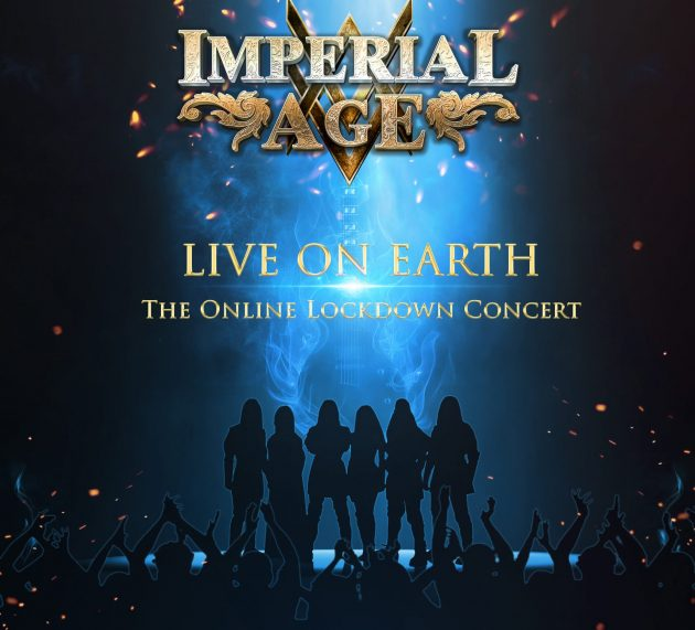 IMPERIAL AGE – Live On Earth – Die Online Lockdown Live DVD