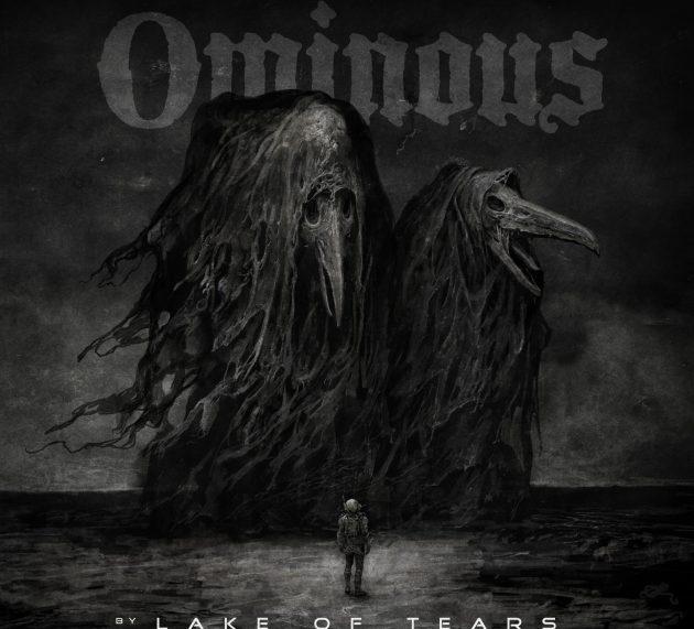 LAKE OF TEARS – OMINOUS