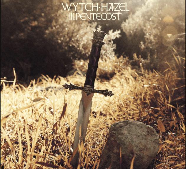 Wytch Hazel – III: Pentecost