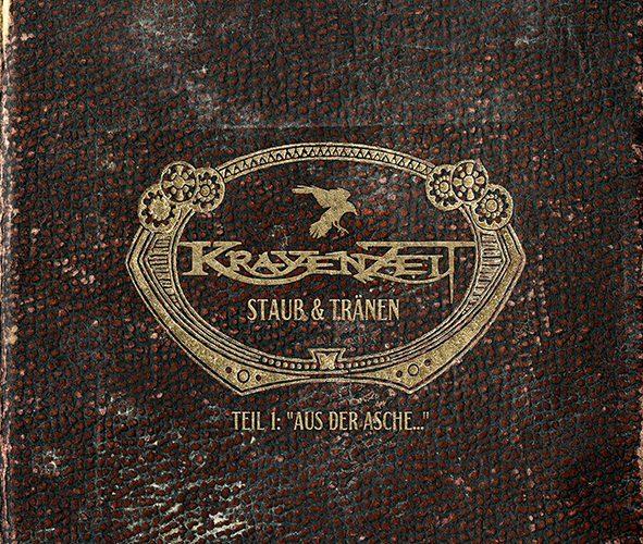 Folk-Metal Review: KRAYENZEIT – Staub und Tränen – Teil 1: Aus der Asche …