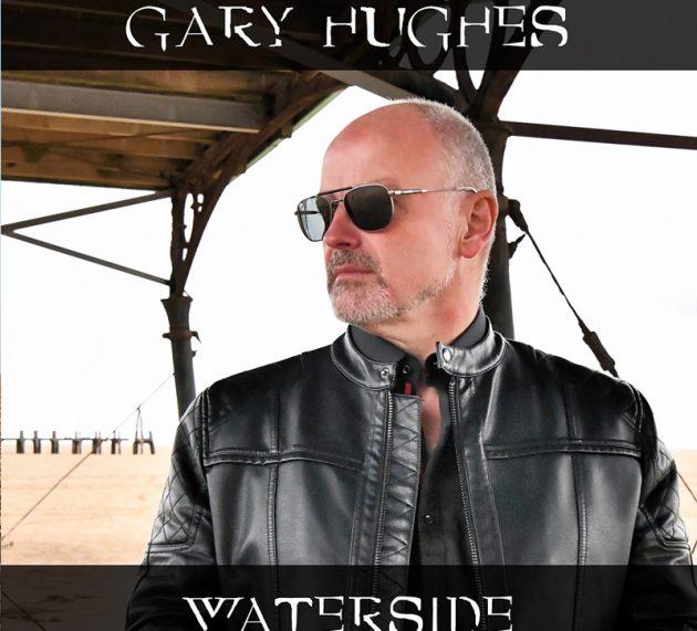 GARY HUGHES  – Waterside