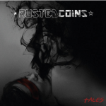 RUSTED COINS – TALES