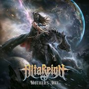 Heavy Metal-Review: Alta Reign – Mothers Day