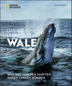 Das geheime Leben der Wale– National Geographic