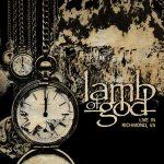 Metal-Review: LAMB OF GOD – Lamb Of God (Live In Richmond, VA)