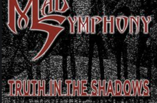Prog Rock-Review: Mad Symphony – Truth In the Shadows
