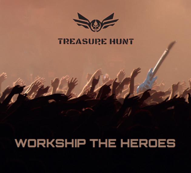 Treasure Hunt – Worship The Heroes