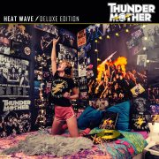 THUNDERMOTHER – HEAT WAVE DELUXE EDITION
