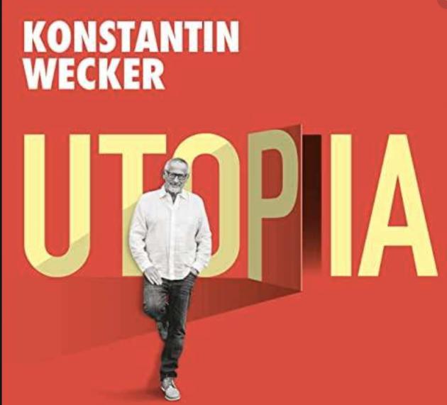 Konstantin Wecker – Utopia