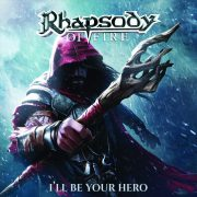 Metal-Review: RHAPSODY OF FIRE – I`LL BE YOUR HERO