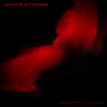 WHITE STONES – Dancing Into Oblivion